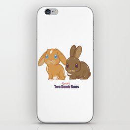 Two Dumb (Smart) Buns iPhone Skin