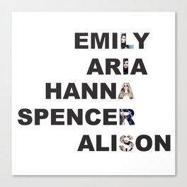 Pretty Little Liars - Girls Name Acrostic Canvas Print