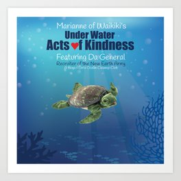 Under Water Acts of Kindness: Da General Art Print