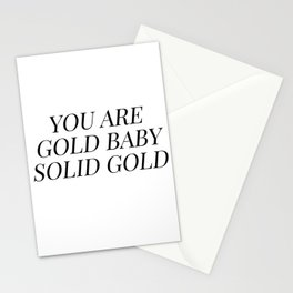 You are gold baby solid gold Stationery Cards