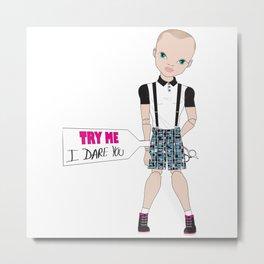 Lil Jakey Boy: Try Me!...I Dare You. Metal Print