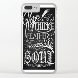 Hope Is The Thing With Feathers Clear iPhone Case