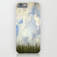Do You Believe~ Slim Case iPhone 6s