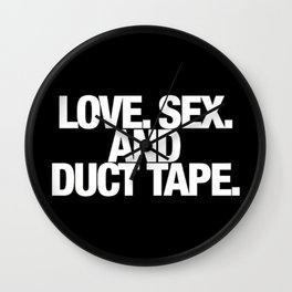 Love. Sex. And Duct Tape. Wall Clock