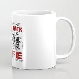 DON'T MESS MY WIFE! Coffee Mug