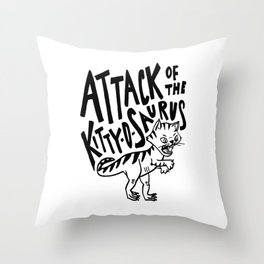 The Attack of Kitty-o-Saurus! Throw Pillow