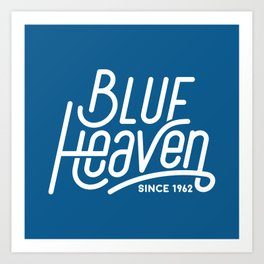 Blue Heaven Art Print