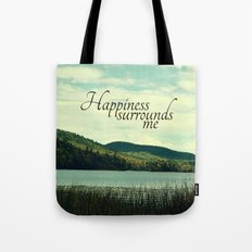 Happiness Surrounds Me Tote Bag