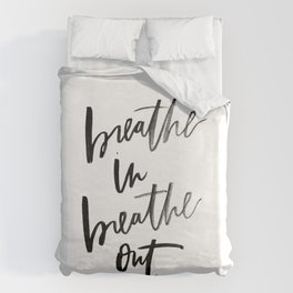 Breathe In Breathe Out Duvet Cover