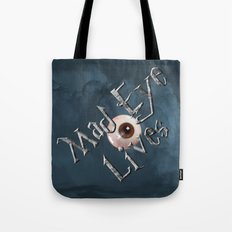 Mad Eye Lives! Tote Bag