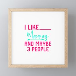 I Like Macarons And Maybe 3 People Baking Quote Framed Mini Art Print
