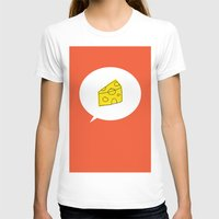 cheese T-shirts featuring cheese by ariel kotzer