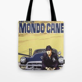 Mike Patton  / Mondo Cane / Faith No More / Mr Bungle Music Poster Tote Bag