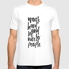 Work Hard and be Nice to People Modern Office Art Inspirational Poster Graduation Gift Art Print White MEDIUM Mens Fitted Tee