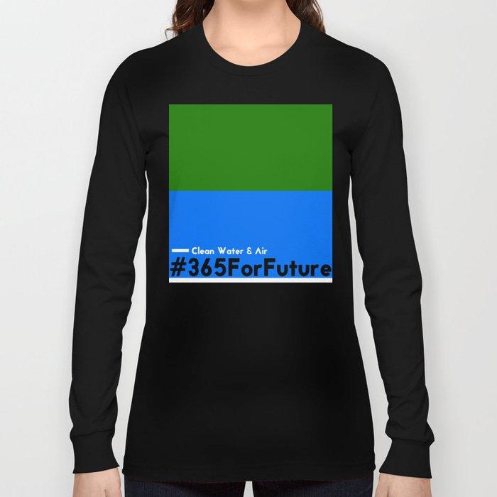 Clean Water & Air #365ForFuture Long Sleeve T-shirt