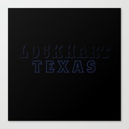 Lockhart TX Canvas Print