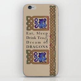 Eat, Sleep, Tea & Dragons iPhone Skin