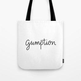 gumption Tote Bag