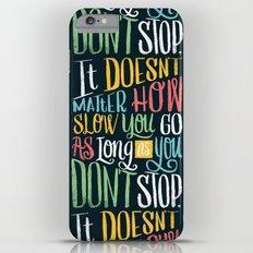 Don't Stop iPhone 6 Plus Slim Case