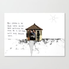 Mel Gibson is in your shed Canvas Print