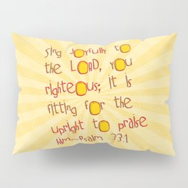 Sing Joyfully! Pillow Sham