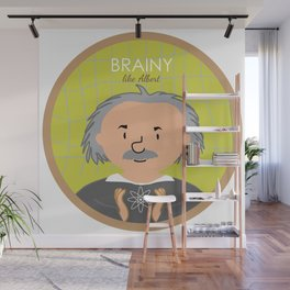 Brainy like Albert Einstein Wall Mural