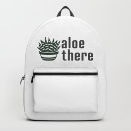 Aloe There Funny Hello Backpack