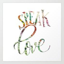 Speak Love Fabric Art Print