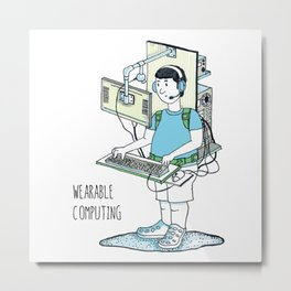 Wearable Computing Metal Print