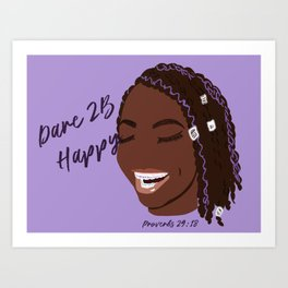 Dare 2B Happy Art Print