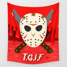 T.G.I.F- Friday the 13th Wall Tapestry