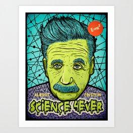 Science 4ever Art Print