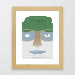 NO TIME TO STAND BENEATH THE BOUGHS Framed Art Print