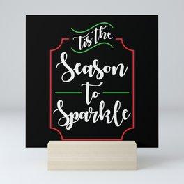 The Season To Sparkle - Gift Mini Art Print