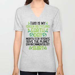 Green Recycling Save Planet Everything Ecofriendly Unisex V-Neck