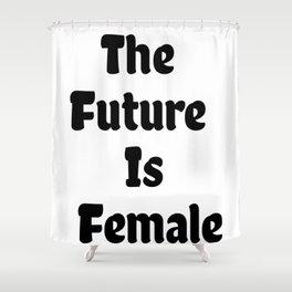 Feminist T-shirt, Feminist Shirt, Grl Pwr shirt, Woman T-shirt, Ladies T-shirt Shower Curtain