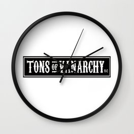 Tons of vanarchy Wall Clock