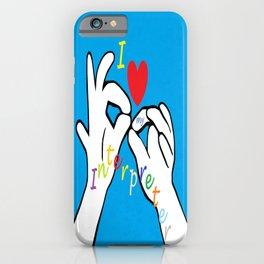 I Heart my Interpreter iPhone Case