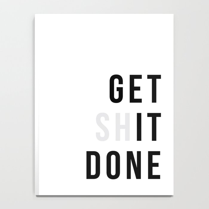 Get Sh(it) Done // Get Shit Done Notebook