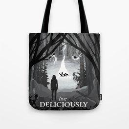 Live Deliciously Tote Bag
