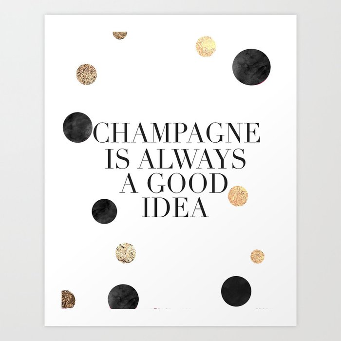 but first champagne champagne is always a good ideadrink
