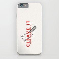 Cleave it - Zombie Survival Tools iPhone 6s Slim Case