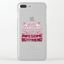 This Girl has an Awesome Boyfriend Clear iPhone Case