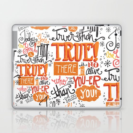 TODAY YOU ARE YOU... - DR. SEUSS Laptop & iPad Skin