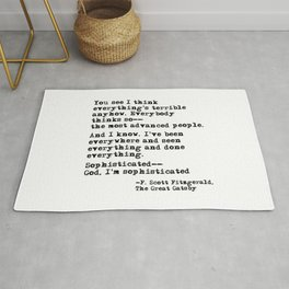 You see I think everything's terrible anyhow - Fitzgerald quote Rug