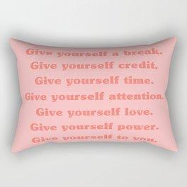 Give yourself... Rectangular Pillow