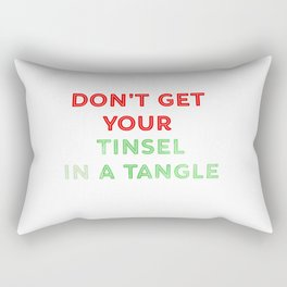 Don't Get Your Tinsel In A Tangle Green And Red Rectangular Pillow