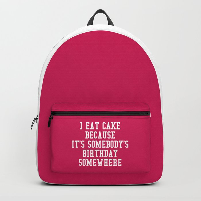 I Eat Cake Funny Quote Backpack