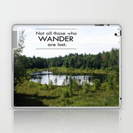 Not All Those Who Wander Are Lost Inspirational Quote Color Photo Laptop & iPad Skin