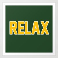 packers Art Prints featuring RELAX GREEN BAY by FanCity
